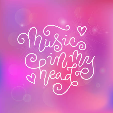 Modern calligraphy lettering of Music in my head in white on pink purple background for decoration, poster, banner, music festival, show, cover, music shop, advertising, concert, theater