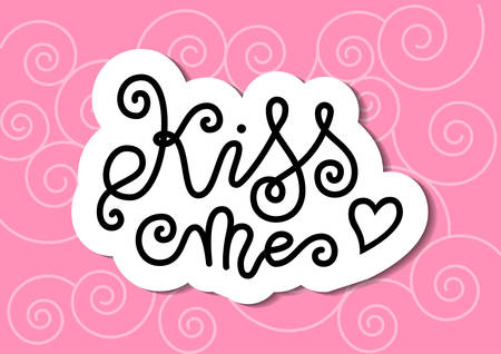 Modern mono line calligraphy lettering of Kiss me in black with white outline on pink for decoration, poster, banner, greeting card, postcard, sticker, Valentines Day, valentine, present