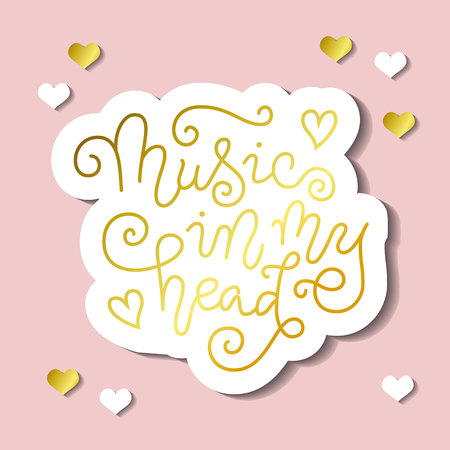 Modern calligraphy lettering of Music in my head in golden with white outline on pink background for decoration, poster, banner, music festival, show, cover, music shop, advertising, concert, theater Vectores