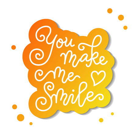Modern calligraphy lettering of You make me smile with heart in white with orange outline on white for decoration, poster, banner, valentine, holiday, wedding, Valentines day, greeting card, sticker Vector Illustration