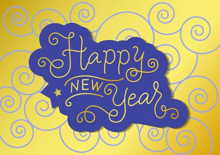 Calligraphy lettering of Happy new year in golden with blue outline on golden for decoration, poster, banner, greeting card, postcard, present, party, present, invitation, celebration, sticker