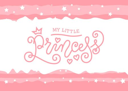 Modern mono line calligraphy lettering of My little princess in pink on pink background with stars for decoration, poster, invitation, greeting card, a birth certificate, birthday, sticker, album Foto de archivo - 129328071