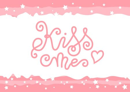 Modern calligraphy lettering of Kiss me in pink decorated with heart on white pink with stars for decoration, poster, banner, greeting card, postcard, sticker, Valentines Day, valentine, present Иллюстрация
