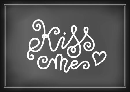Modern mono line calligraphy lettering of Kiss me in white decorated with heart on chalkboard for decoration, poster, banner, greeting card, postcard, sticker, Valentines Day, valentine, present 向量圖像