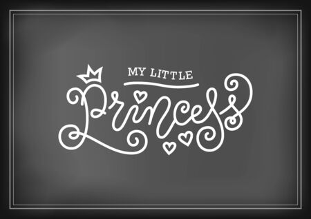 Modern mono line calligraphy lettering of My little princess in white with hearts on chalkboard for decoration, poster, invitation, greeting card, a birth certificate, birthday, sticker, album 向量圖像