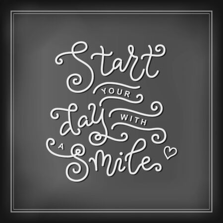 Modern mono line calligraphy lettering of Start your day with a smile in white on chalkboard background with frame for decoration, poster, motivation, sticker, greeting card, postcard, cafe, bar 向量圖像