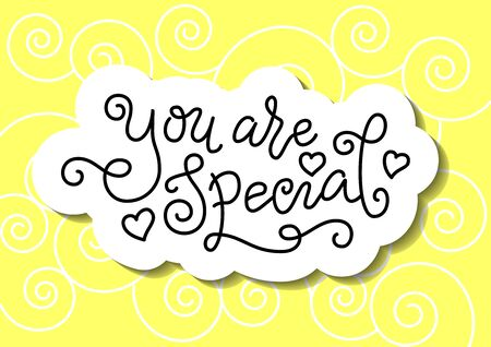 Modern calligraphy lettering of You are special in black with hearts with white outline on yellow for decoration