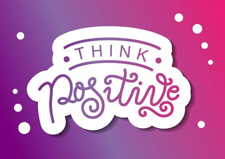 Calligraphy lettering of Think positive in purple with white outline on purple background for decoration Illustration