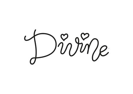 Modern mono line calligraphy lettering of Divine in black with hearts isolated on white for decoration, poster, postcard, greeting card, gift tag, label, sign, packaging, present