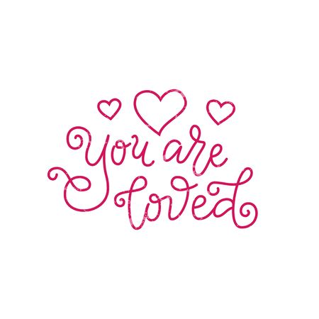 Modern mono line calligraphy lettering of You are loved in pink with hearts on white for decoration, poster, greeting cards, holiday, birthday, postcard, Valentines day, valentine, wedding