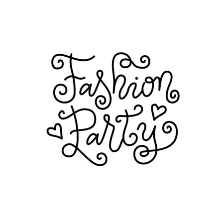 Modern mono line calligraphy lettering of Fashion party in black with hearts and swirls isolated on white background for decoration, fashion show, advert, magazine, event, celebration, design Illustration