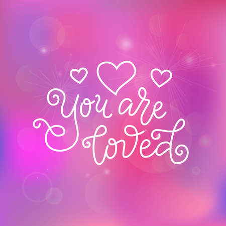 Modern calligraphy lettering of You are loved in white on pink background with stars and hearts for decoration, poster, greeting cards, holiday, birthday, postcard, Valentines day, valentine, wedding