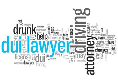 sobrio: Abogado DUI Concept Design nube de la palabra sobre fondo blanco Foto de archivo