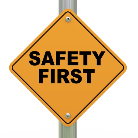 3d Illustration of safety first road sign Stock Illustration - 20946822