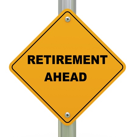 retirement savings: 3d Illustration of road sign of retirement ahead Stock Photo