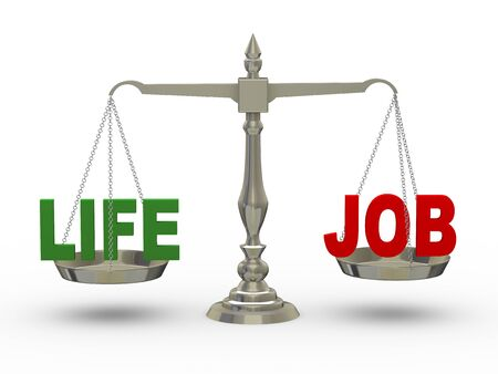 work life balance: 3d illustration of word life and job on scale