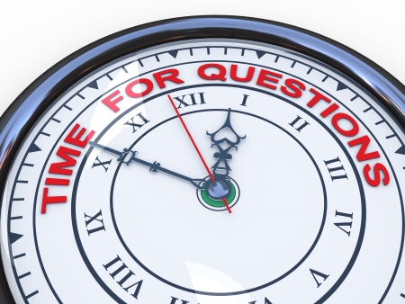 3d illustration of closeup of clock with words time for questions illustration