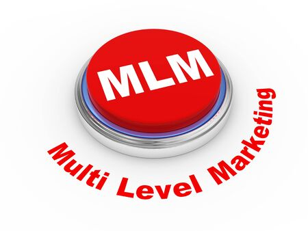3d illustration of MLM   Multi Level Marketing  button illustration