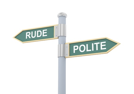 polite: 3d illustration of roadsign of words rude and polite Stock Photo