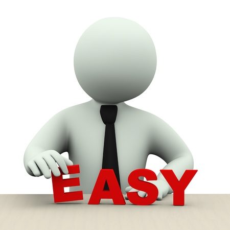 3d illustration of business person placing word easy.  3d rendering of human people character. illustration