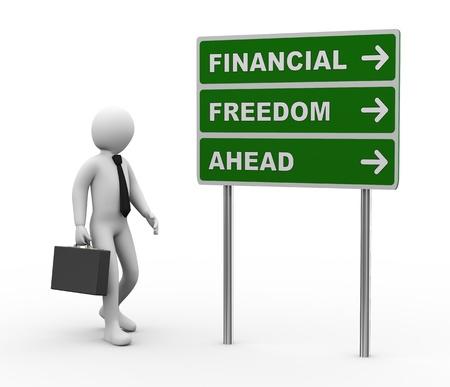 3D-afbeelding van man en groene bord van financiële vrijheid vooruit. 3D-weergave van het menselijk mensen karakter.