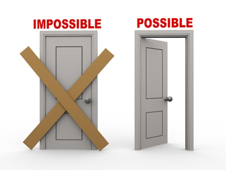unachievable: 3d illustration of closed door of concept of impossible and open door having word possible.