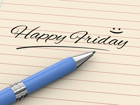 3d render of pen on paper written happy friday Stock Photo - 22011590