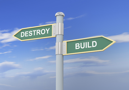 demolishing: 3d illustration of roadsign of words destroy and build Stock Photo