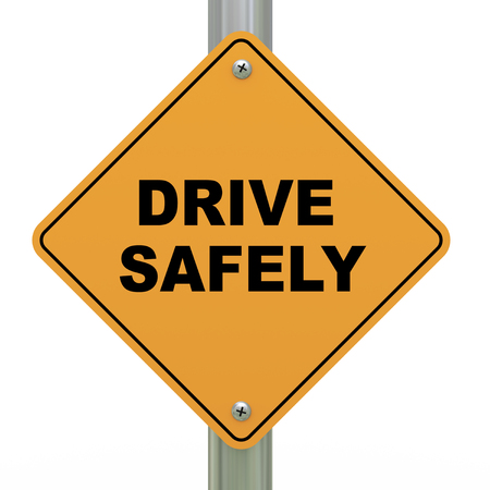 safely: 3d illustration of yellow roadsign of drive safely  Stock Photo