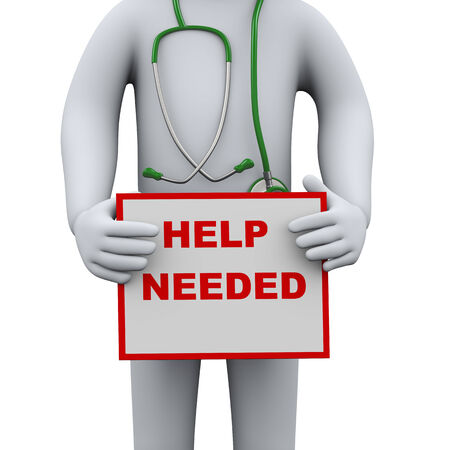 needed: 3d illustration of doctor with stethoscope holding up sign help needed. 3d rendering of man - people character.