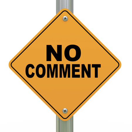 clarification: 3d illustration of yellow roadsign of no comment
