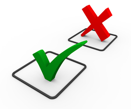 affirm: 3d illustration of green right tick check mark and red negative cross sign.