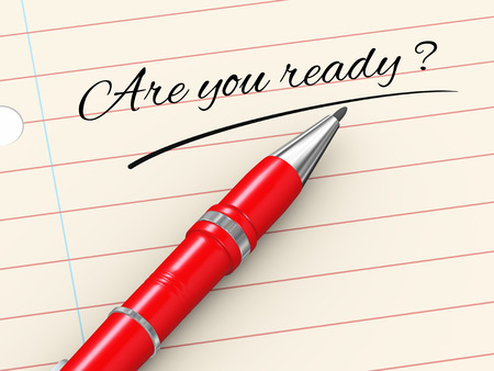 disaster preparedness: 3d render of pen on paper written are you ready Stock Photo