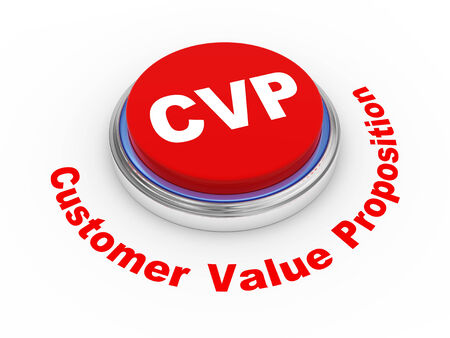 proposition: 3d illustration of cvp ( customer value proposition ) button Stock Photo