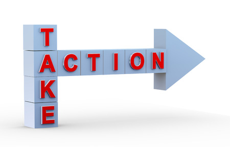 take action: 3d illustration of crossword of take action with pointing arrow. Concept of act now.