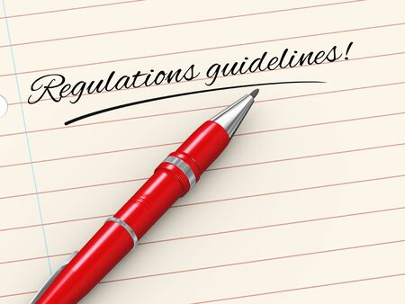 regulations: 3d render of pen on paper written regulations guidelines