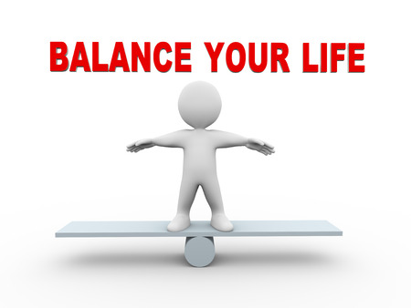 balance life: 3d illustration of man on see saw balance scale and text balance your life.  3d rendering of human people character Stock Photo