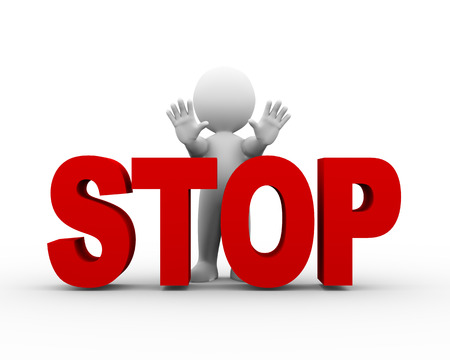 stop: 3d illustration of man with word text stop making stop pose body gesture.  3d rendering of human people character
