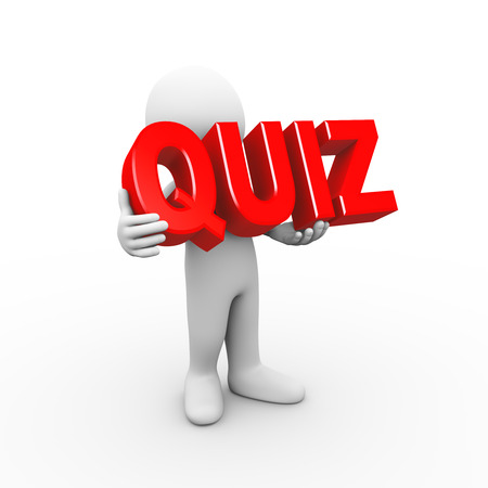 quiz: 3d illustration of man holding word text quiz.  3d rendering of human people character
