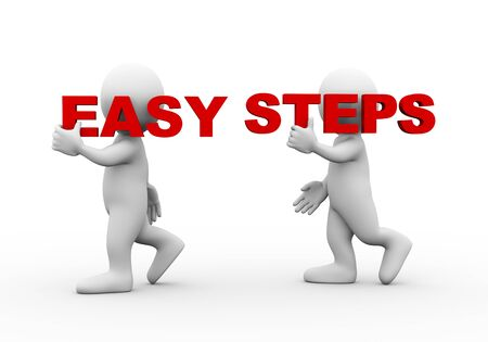 3d illustration of walking people carrying word text easy steps on their shoulder. 3d rendering of man people character