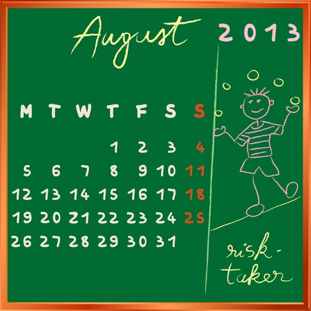 taker: 2013 calendar on a chalkboard, august design with the risk taker student profile for international schools