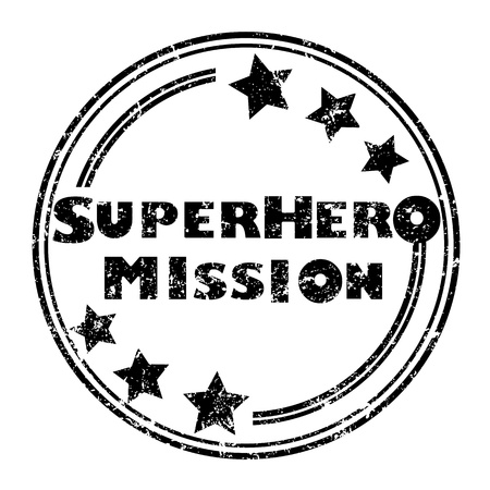 Superhero mission grunge stamp illustration izolated on white Stock Vector - 20237556