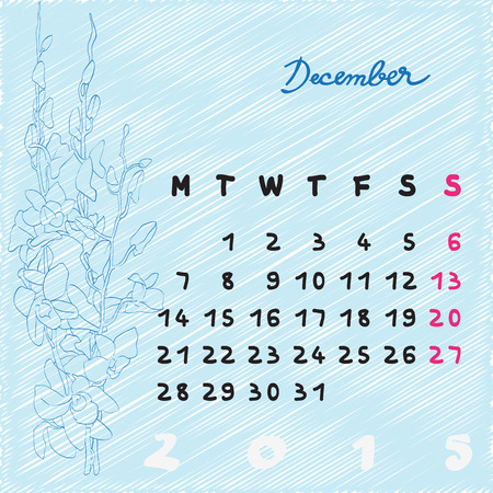 Calendar 2015, graphic illustration of December month calendar with original hand drawn text and orchid flower Vector