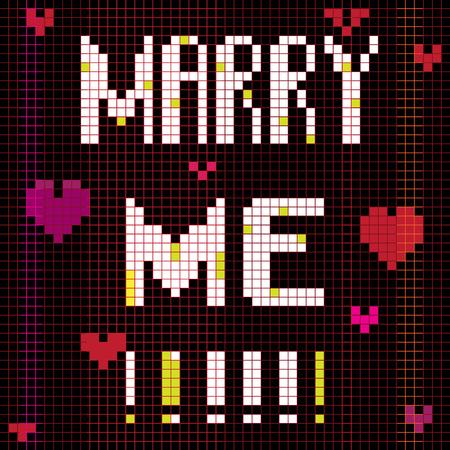 propuesta de matrimonio: Matrimonio tarjeta de propuesta, ilustraci�n de p�xeles de una composici�n marcador con texto digital Vectores