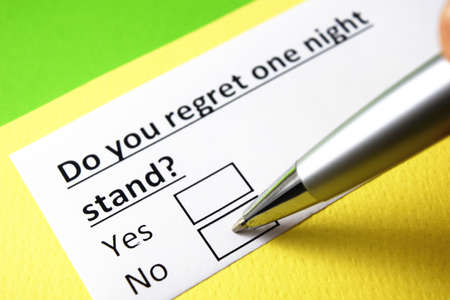 Do you regret one night stand? yes or no