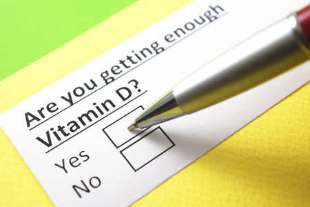 are you getting enough Vitamin D? yes or no?
