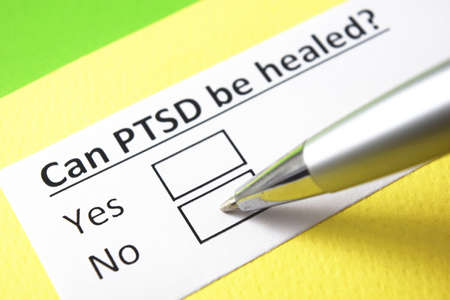 Can PTSD be healed? Yes or no?
