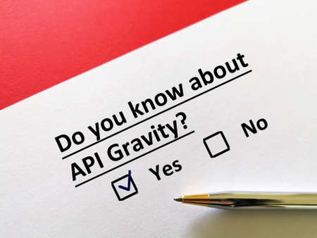 One person is answering question about oil and gas. He knows about API gravity.