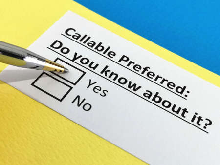One person is answering question about callable preferred.