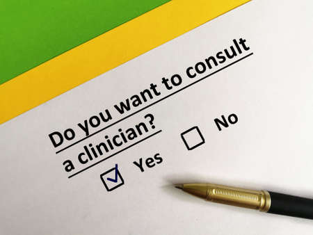 One person is answering question about medical specialist. He needs to consult a clinician.